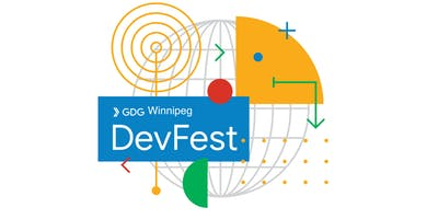 GDG Winnipeg DevFest 2019