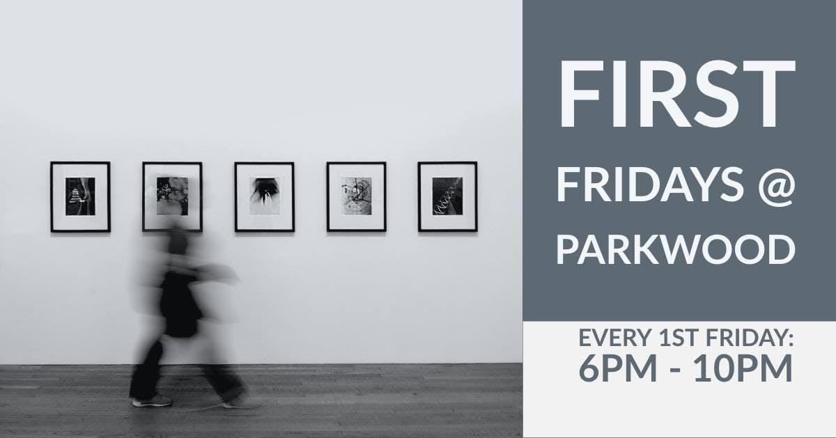 First Friday Art Show & Open House (Feb)