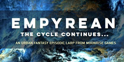 EMPYREAN: An Urban Fantasy LARP