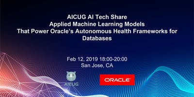 Applied Machine Learning Models That Power Oracle's Autonomous Health Frameworks for Databases – AICUG AI Tech share