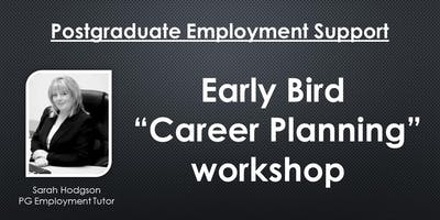 "Early Bird ""Career Planning"" workshop"
