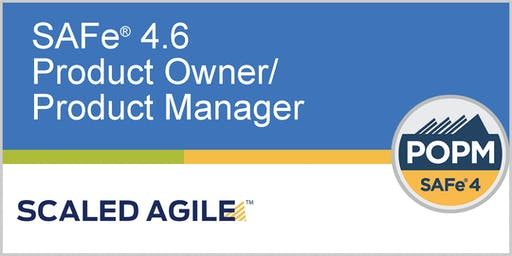 SAFe® 4.6 (Scaled Agile Framework) Product Owner/Product Manager with POPM Certification - Singapore