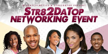 Str82datop Networking Event presented St82datop & BlazayCosmetics tickets