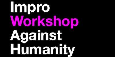 Impro (Against Humanity) Workshop Intensiv