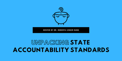 Unpacking State Accountability Standards