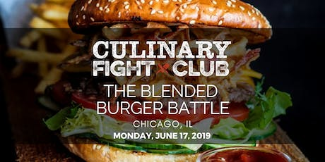 Culinary Fight Club - CHICAGO: The Blended Burger Battle  tickets