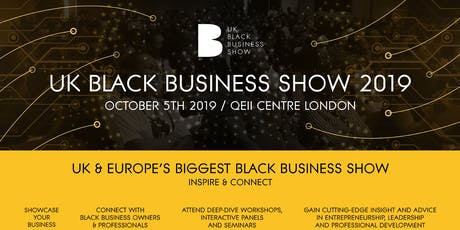 UK Black Business Show 2019 tickets