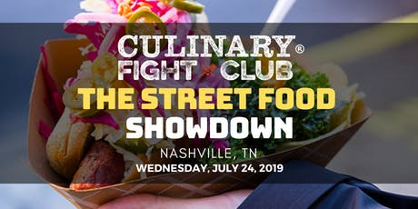 Culinary Fight Club - NASHVILLE: Street Food Showdown tickets
