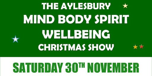 The Aylesbury Mind Body Spirit Wellbeing Christmas Show