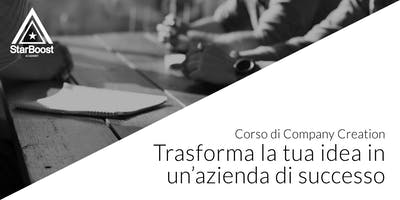 Trasforma la tua idea in una azienda di successo, Company Creation [Udine]