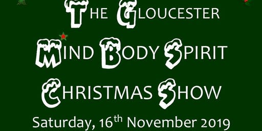 The Gloucester Mind Body Spirit Christmas Show