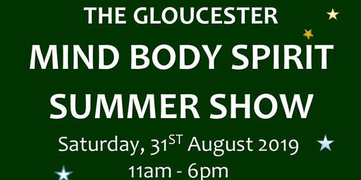 The Gloucester Mind Body Spirit Summer Show