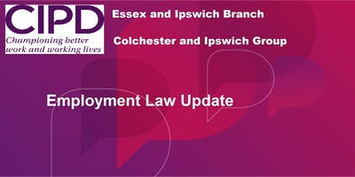 Employment Law Update - Colchester and Ipswich Group