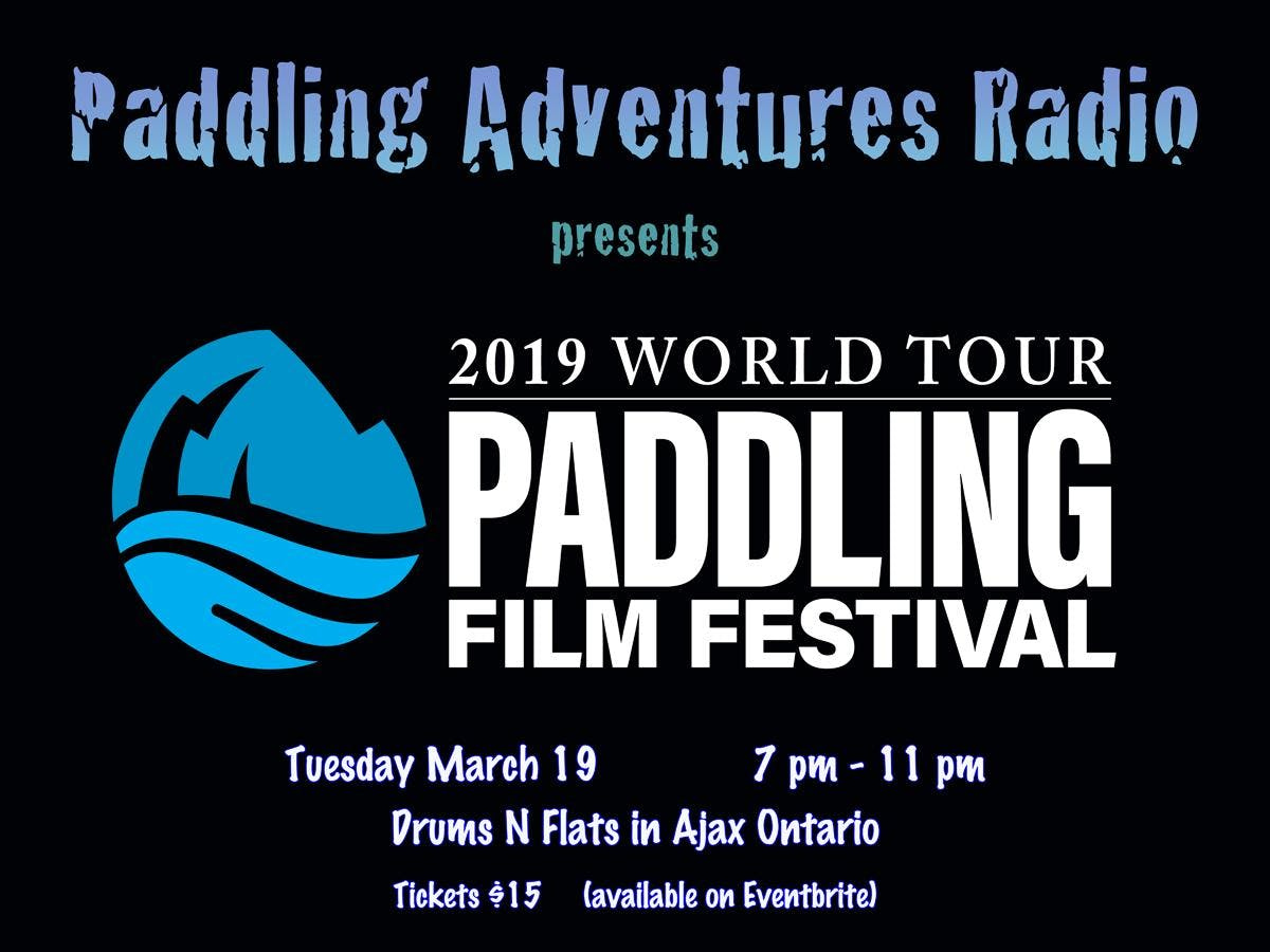 2019 Paddling Film Festival ~ Ajax