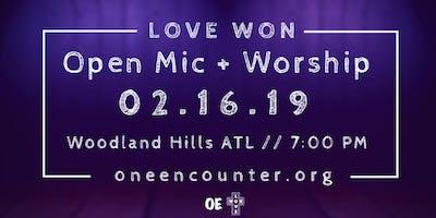 Open Mic + Worship [Love Won]