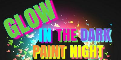 GLOW IN THE DARK PAINTING PARTY Ages 10 and up
