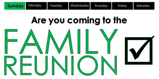 Family Reunion: Come, Meet the Family, & Worship God Together! (Sundays at 10:30AM)