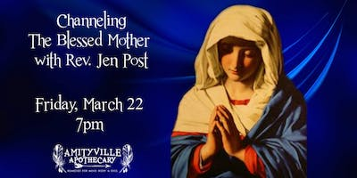 Channeling the Blessed Mother with Rev. Jen Post