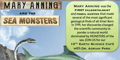 Quartermain Earth Science Café: Mary Anning and the Sea Monsters