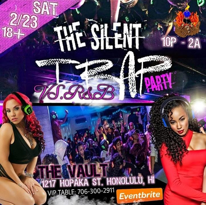 The Silent Trap VS. R&B Party