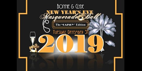 """Bonnie & Clyde's NYE Masquerade Ball - """"The GATSBY Edition"""" tickets"""