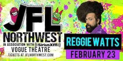 Hey, it's me, Reggie Watts