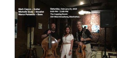 Mark Capon/Michelle Duda Trio With Marco Panascia