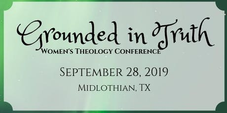 Grounded in Truth Women's Conference tickets