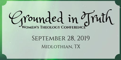 Grounded in Truth Women's Conference