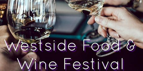 Los Angeles Westside Summer July Food/Wine Fest benefits Westside Food Bank tickets