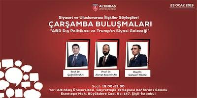 Siyaset ve Uluslararası İlişkiler Söyleşileri