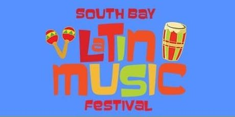 4th Annual South Bay Latin Music Festival boletos