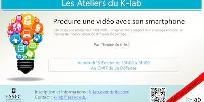 Les Ateliers du K-Lab, Produire une vidéo avec son smartphone, CNIT La Défense