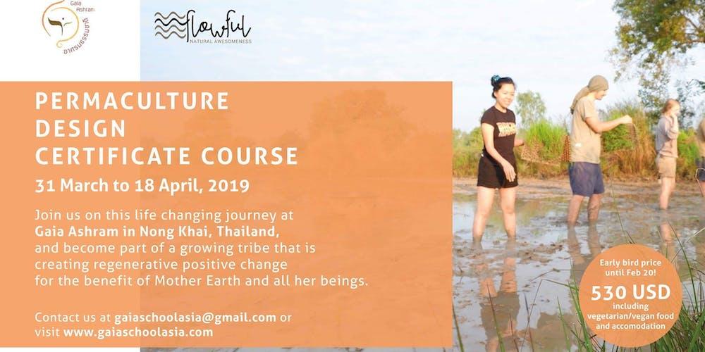 Gaia Ashram Permaculture Design Certificate Course Tickets Sun Mar
