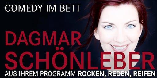 """""""Comedy im Bett"""" feat. Dagmar Schönleber: """"Rocken, reden, reifen"""""""