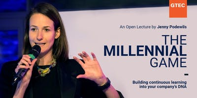 THE MILLENNIAL GAME: Building continuous learning into your company's DNA.