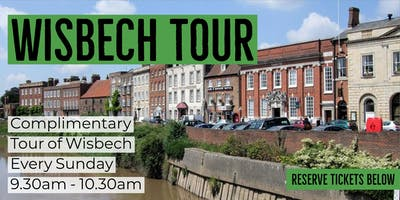 Complimentary Tour of Wisbech
