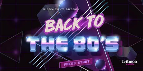 Back To The 80s! tickets