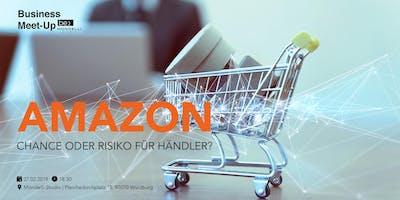 Amazon - Chance oder Risiko für Händler?