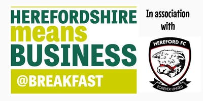 Herefordshire Means Business @ Breakfast