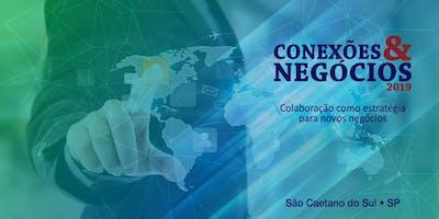 1º Conexões & Negócios 2019 - Colaboração como estratégia de Negócios