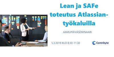Lean ja SAFe toteutus Atlassian-työkaluilla