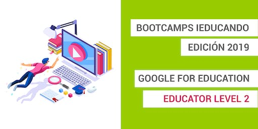 Bootcamps Google for Education Level 2- Málaga