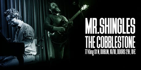 Mr. Shingles acoustic session - Dublin tickets