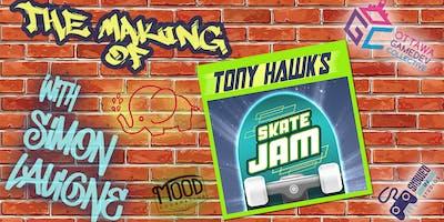 The Making of Tony Hawk\