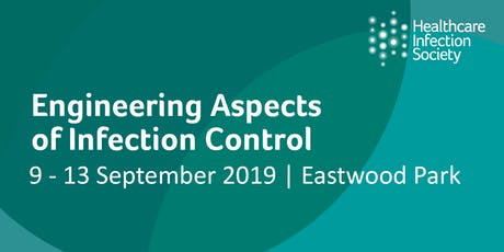 Engineering Aspects of Infection Control 9 - 13 September 2019 tickets