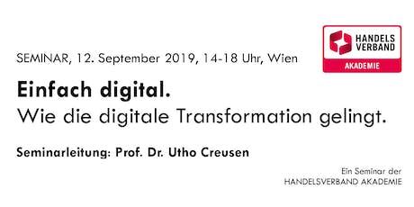 SEMINAR Einfach digital. Wie die digitale Transformation gelingt. Tickets