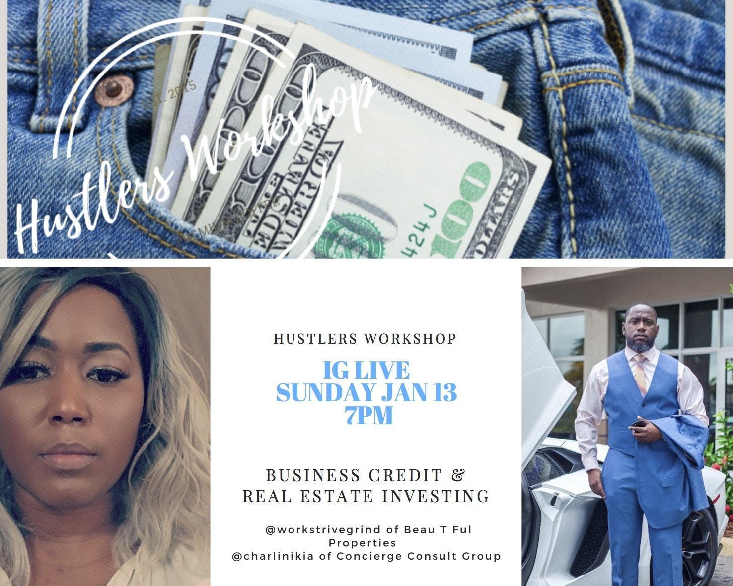 Hustlers Workshop Business and Real Estate Investment Seminar
