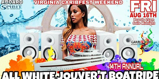 "CaribFest J'Ouvert ""All-White"" Boatride 2019"