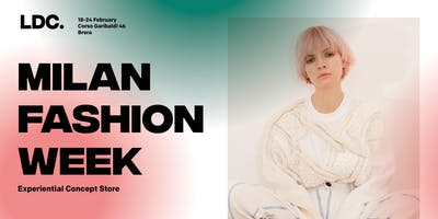 MILANO FASHION WEEK - Lone Design Club Eventi + Concept Store